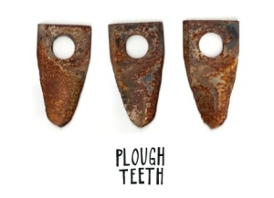 plough teeth